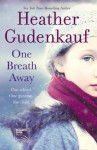 One Breath Away - Heather Gudenkauf