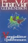 Vængjasláttur í þakrennum - Einar Már Guðmundsson