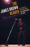 The James Brown Reader - Nelson George