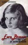 Ewa Braun. 15 lat z Hitlerem - Karol Grünberg