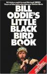 Bill Oddie's Little Black Bird Book - Bill Oddie