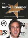 The Armie Hammer Handbook - Everything You Need to Know about Armie Hammer - Emily Smith