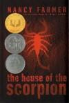 House of the Scorpion - Nancy Farmer
