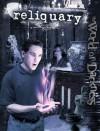 Wod Reliquary (Wod) - Justin Achilli, Jess Hartley, Matthew McFarland, Chuck Wendig, Peter Schaefer, Wood Ingham
