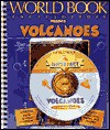 Volcanoes [With *] - World Book Inc.