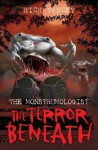 The Monstrumologist: The Terror Beneath - Rick Yancey