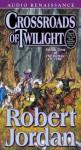 Crossroads of Twilight (Wheel of Time, #10) - Robert Jordan, Kate Reading, Michael Kramer