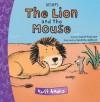 The Lion and the Mouse - Susan Pearson, Susanne Göhlich