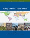 Making Room for a Planet of Cities - Shlomo Angel, Jason Parent, Daniel L. Civco, Alejandro M. Blei