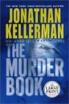The Murder Book (Alex Delaware, #16) - Jonathan Kellerman