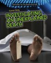 The Human Body: Investigating an Unexplained Death - Andrew Solway