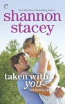 Taken with You - Shannon Stacey
