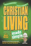 Christian Living Made Simple - Mark Water