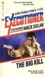 The Big Kill - Charlie McDade, Don Pendleton