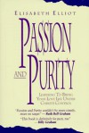 Passion and Purity - Elisabeth Elliot