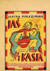 Jaś i Kasia - Janina Porazińska