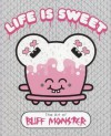 Life is Sweet: The Art of Buff Monster - Buff Monster