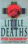 Little Deaths - Peter Goldsworthy