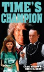 Time's Champion (Doctor Who) - Craig Hinton, Chris McKeon
