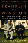 Franklin and Winston: An Intimate Portrait of an Epic Friendship (Random House Large Print Biography) - Jon Meacham