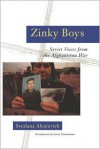 Zinky Boys: Soviet Voices from the Afghanistan War - Сьвятлана Алексіевіч, Сьвятлана Алексіевіч, Larry Heinemann, Julia Whitby, Robin Whitby