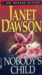 Nobody's Child - Janet Dawson