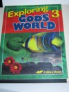 Exploring God's World (Grade 3) - Judy Hull Moore, Laurel Hicks, Naomi Sleeth