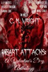 Heart Attacks: A Valentine's Day Anthology - C.M. Wright, Dovey Mayali Cralk, J.J. DiBenedetto, A.R. Von, Sandra Love, Kelly J. Erickson, A.P. Bartels, Tim Miller