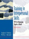 Training In Interpersonal Skills: Tips For Managing People At Work - Stephen P. Robbins, Phillip L. Hunsaker