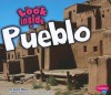 Look Inside a Pueblo - Jenny Moss, Gail Saunders-Smith
