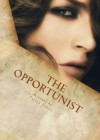 The Opportunist - Tarryn Fisher