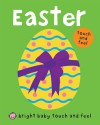 Bright Baby Touch and Feel Easter - Roger Priddy