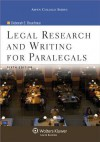 Legal Research & Writing for Paralegals, 6th Edition (Aspen College Series) - Deborah E. Bouchoux