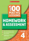 All New 100 Maths Lessons: Homework & Assessment: Year 4, Scottish Primary 5 - Ann Montague-Smith, Claire Tuthill