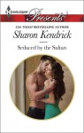 Seduced by the Sultan - Sharon Kendrick