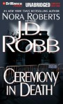 Ceremony in Death - J.D. Robb, Susan Ericksen