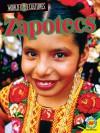 Zapotecs (World Cultures) - Simon Rose
