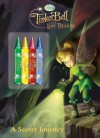 Tinker Bell and the Lost Treasure: A Secret Journey (Color Plus Chunky Crayons) - Cynthia Hands