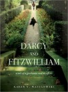 Darcy and Fitzwilliam: A tale of a gentleman and an officer - Karen V. Wasylowski