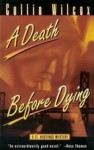 Death Before Dying: A Lt. Hastings Mystery - Collin Wilcox