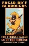 The Eternal Savage: Nu of the Neocene - Edgar Rice Burroughs, Thomas L. Floyd, Tom Deitz