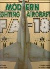 F/A-18 Hornet (Modern Fighting Aircraft) - Mike Spick