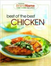 Best of the Best Chicken (Favorite Brand Name Recipes Series) - Publications International Ltd.