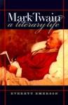 Mark Twain, a Literary Life - Everett Emerson