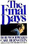 The Final Days - Carl Bernstein, Bob Woodward