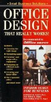 Office Design That Really Works!: Design For The '90s - Kathleen R. Allen, Peter H. Engel