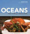 Oceans: Recipes and Stories from Australia's Coastline - Andrew Dwyer, John Hay