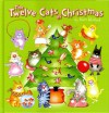 The Twelve Cats of Christmas - Kevin Whitlark