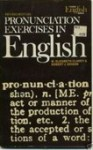 Pronunciation Exercises in English - Lolita Dixson, M. Elizabeth Clarey, Elizabeth Woods
