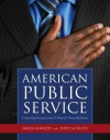 American Public Service: Constitutional and Ethical Foundations - Sheila Kennedy, David Schultz